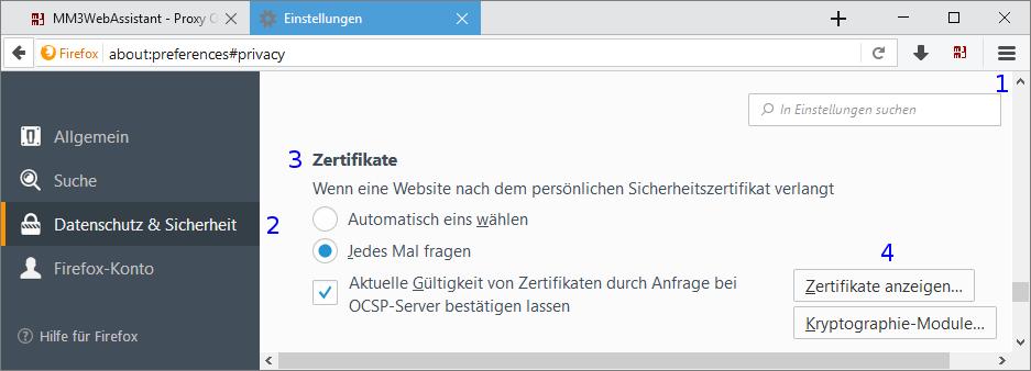 Firefox: Einstellungen / Datenschutz & Sicherheit / Zertifikat